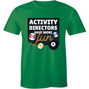Activity Directors Have More Fun Pool Mens T-shirt